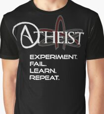 Atheist - Experiment, Fail, Learn, Repeat. Graphic T-Shirt