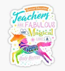 Special Ed Teacher Fabulous Magical Like A Unicorn Sticker