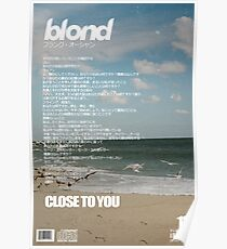 Frank Ocean - Close To You Poster