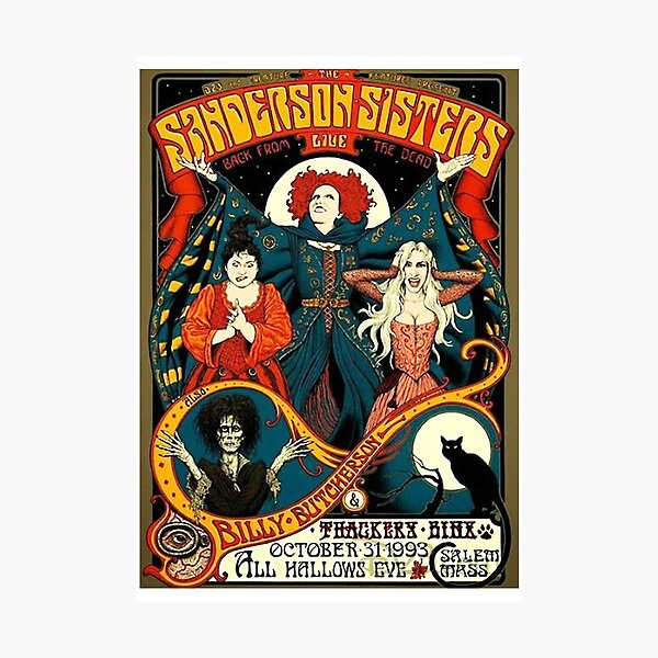 Sanderson Sisters Tour Poster Photographic Print