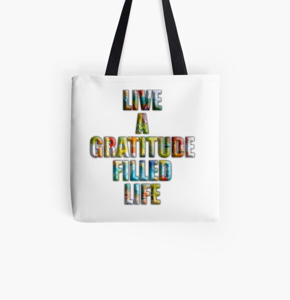 Live a Gratitude Filled Life All Over Print Tote Bag