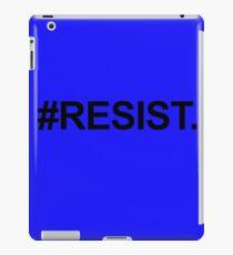 Resist iPad Case/Skin