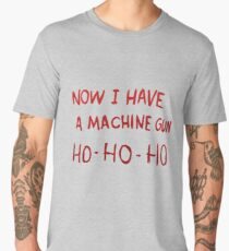 Now I have a Machine Gun Men's Premium T-Shirt