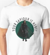 your saviour is here Unisex T-Shirt