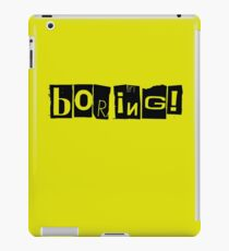 Boring iPad Case/Skin