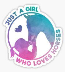 Equestrian Women Girls Love Their Horses Gift Sticker
