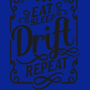 Eat Sleep Drift Repeat JDM Design by MarkPMB