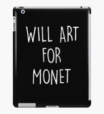 Monet Artist - Will Art For Monet Funny Graphic iPad Case/Skin