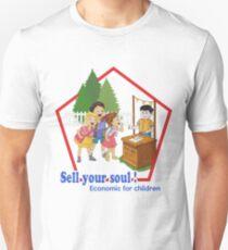 Sell Your Soul, Economics for children T-shirt Unisex T-Shirt