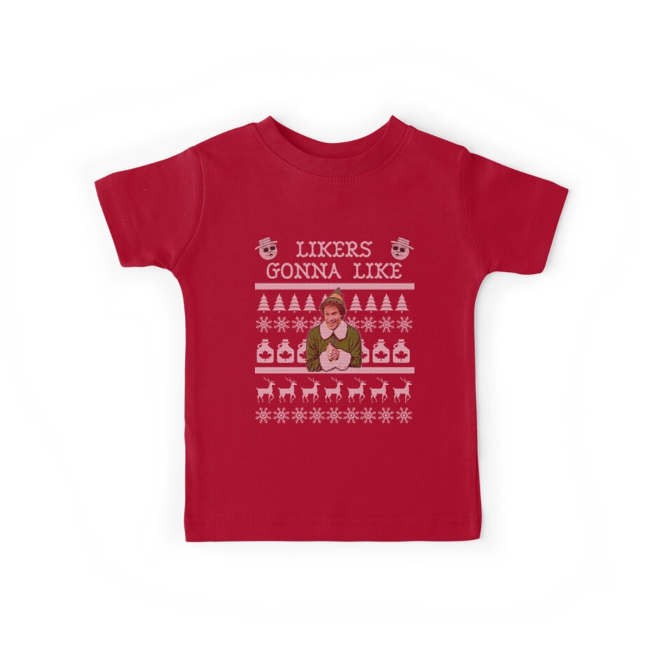 Buddy The Elf Likers Gonna Like Ugly Christmas Sweater Kids Tees