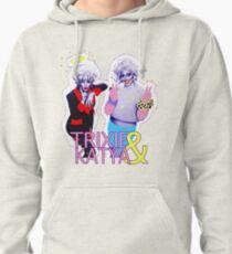 Trixie & Katya show Pullover Hoodie