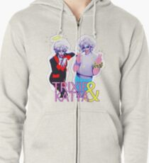 Trixie & Katya show Zipped Hoodie