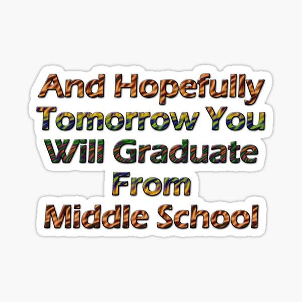 Middle School Sticker