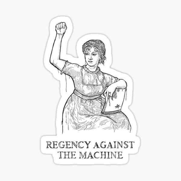 Regency Against The Machine (White) Sticker