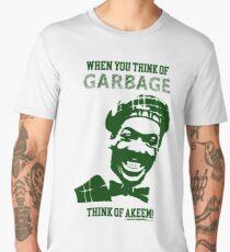 When you think of garbage think of Akeem Men's Premium T-Shirt