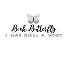 Book Butterfly - I was never a worm by jitterfly
