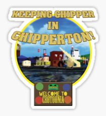 Chipperton Wharf - Welcome to Crotoonia! Sticker