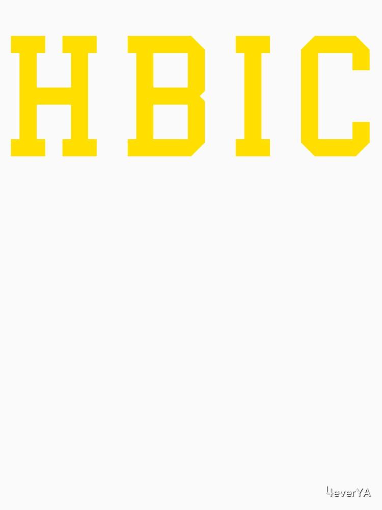 HBIC by 4everYA