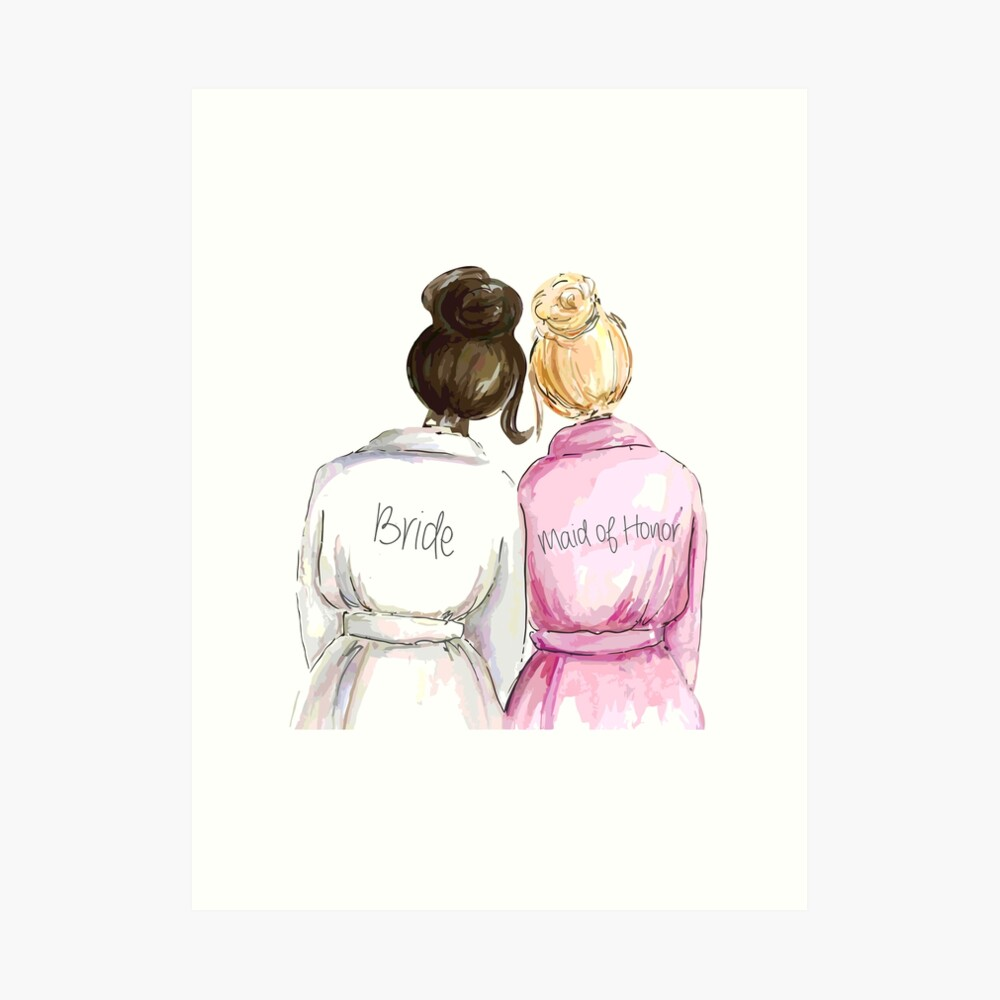 Wedding Gifts/Bridal Shower Gifts - Best Cute Engagement Gift for Her, Bride, Maid of Honor, Women, Best Friend or Sister - Bride and Maid of Honor Art Print