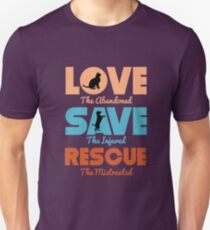 Love Save Rescue Dog Cat Animals Support  Slim Fit T-Shirt