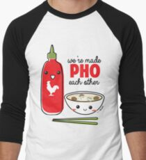 We're Made PHO Each Other Men's Baseball ¾ T-Shirt