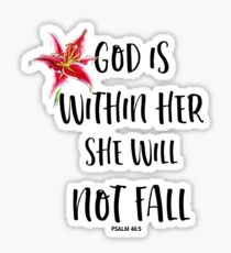 God is within her she will not fall - Psalm 46:5 - Christian Quote Sticker