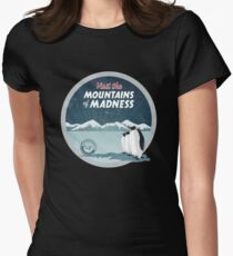 Visit the Mountains of Madness - Round Women's Fitted T-Shirt