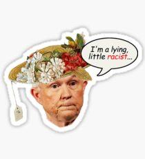 lying little racist Sticker