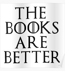 The Books Are Better! Poster