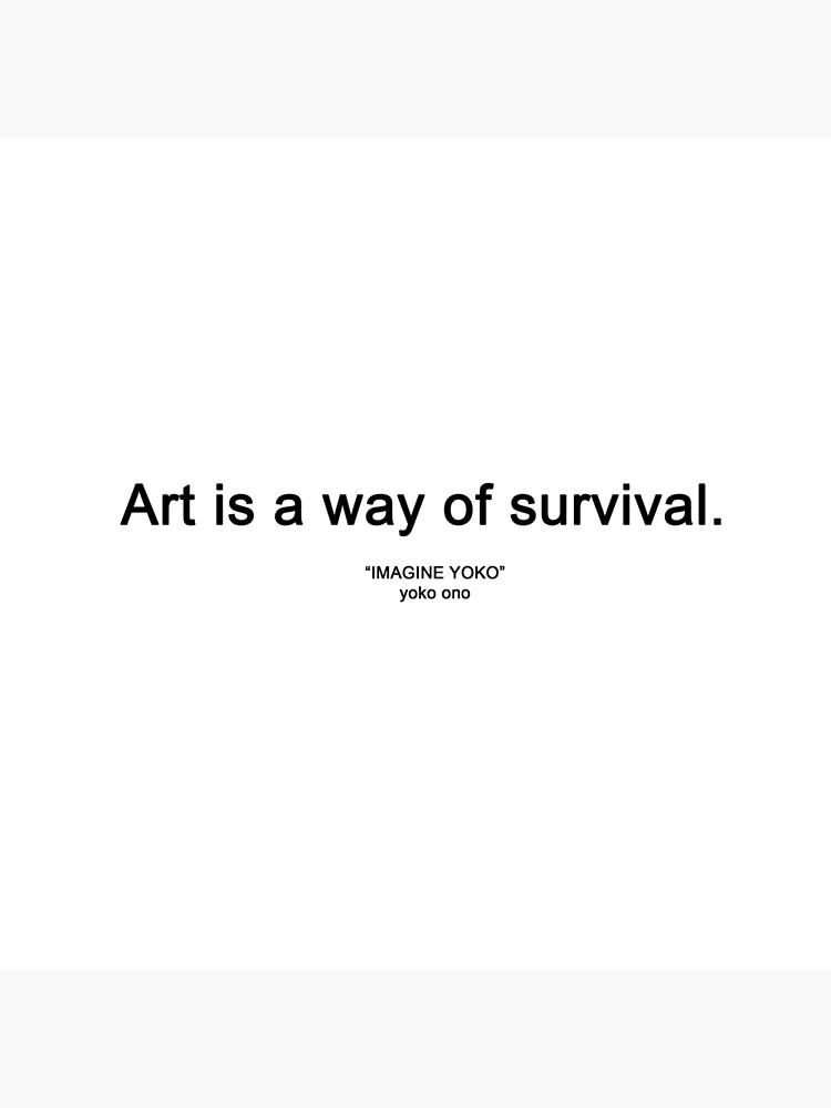 Art Is A Way Of Survival Imagine Yoko Yoko Ono Tote Bag By Alyssadesigns Redbubble