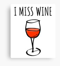 Funny I Miss Wine Item for Pregnant Mothers and Moms to Be Canvas Print