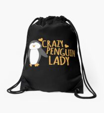 Crazy Penguin Lady  Drawstring Bag