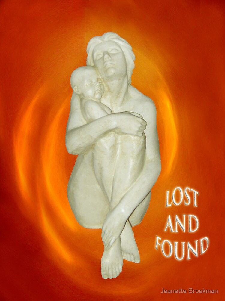 Lost & Found, Mother and Child by Jeanette Broekman