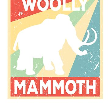 Woolly Mammoth Vintage  by prosperousjewel