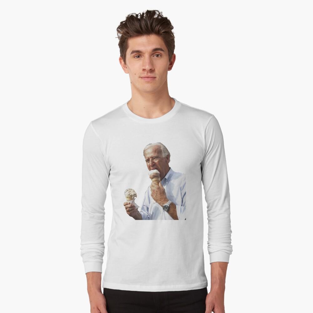 JOE BIDEN EATING ICE CREAM Long Sleeve T-Shirt