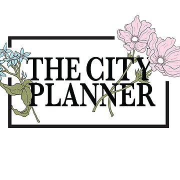 The City Planner (Flower Language Design) -on White Apparel by domlabonia