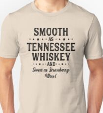 SMOOTH AS TENNESSEE WHISKEY Unisex T-Shirt