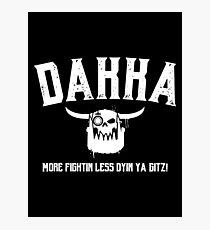 Dakka Waaagh! Orks - Warhammer 40k Inspired Photographic Print
