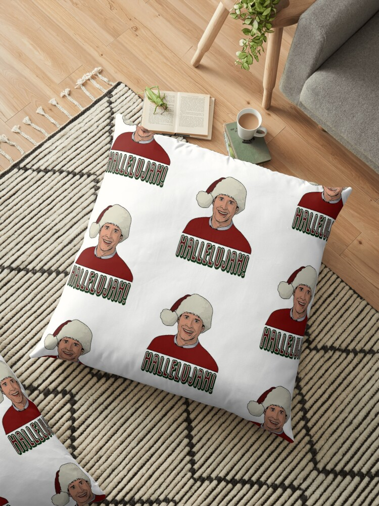 Christmas Vacation Hallelujah.National Lampoons Christmas Vacation Inspired Hallelujah Floor Pillow By Ccheshiredesign