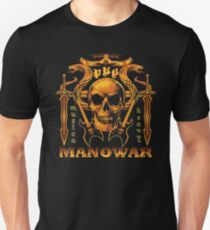 manowar - But my kisses bring again,  Seals of love, though sealed in vain.  Unisex T-Shirt