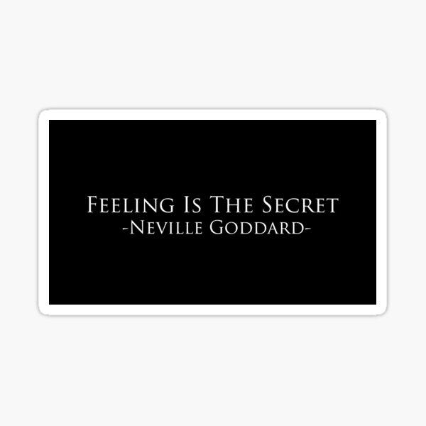 Neville Goddard- Feeling Is The Secret Collection  Sticker
