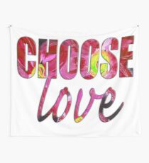 Choose Love Wall Tapestry