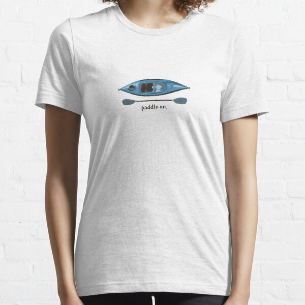 """Blue Kayak with paddle illustration, and """"Paddle on"""" text Essential T-Shirt"""