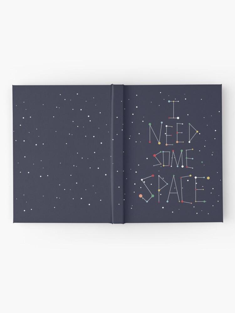 Vista alternativa de Cuaderno de tapa dura Necesito algo de espacio