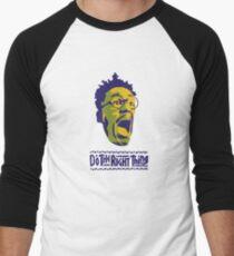 DO THE RIGHT THING Men's Baseball ¾ T-Shirt