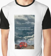 country road trucker quote  Graphic T-Shirt