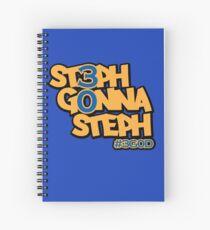Steph Gonna Steph Spiral Notebook