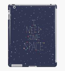 I Need Some Space iPad Case/Skin