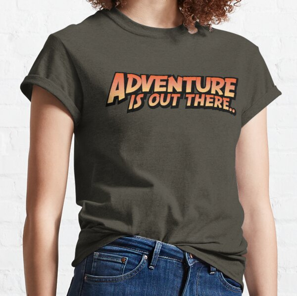 Adventure Is Out There Classic T-Shirt