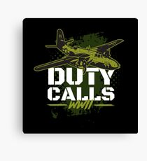 Duty Calls WWII Aircraft Gift  Canvas Print